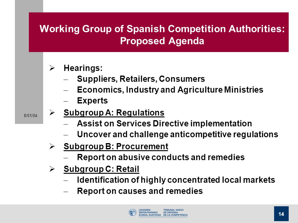 Working Group of Spanish Competition Authorities: Proposed Agenda