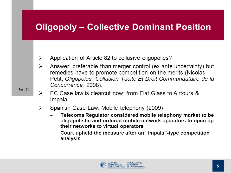 Oligopoly – Collective Dominant Position