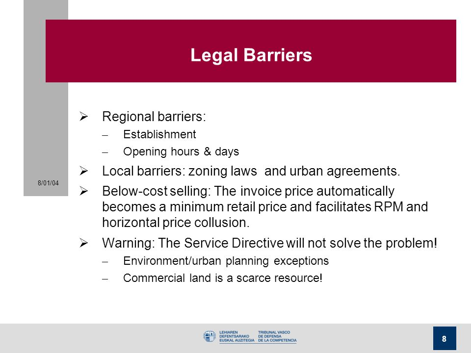 Legal Barriers Regional barriers: