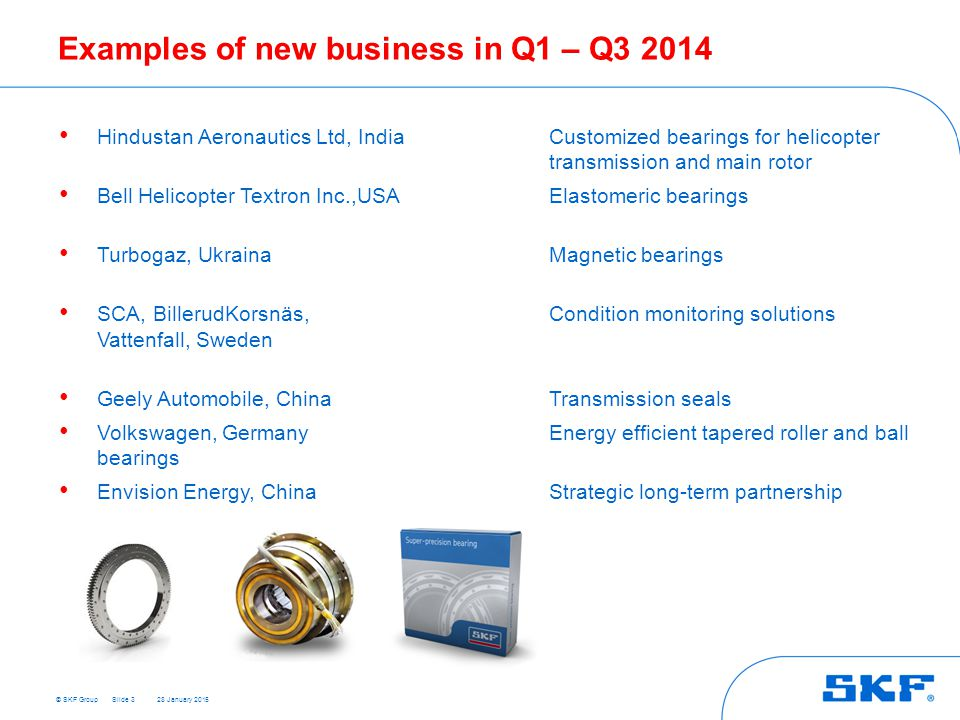 Examples of new business in Q1 – Q3 2014