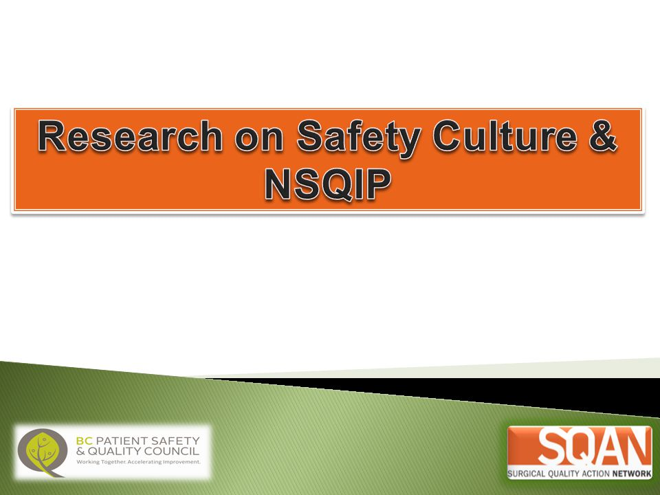 Research on Safety Culture & NSQIP