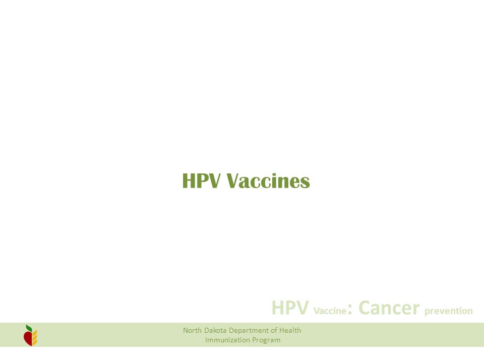 HPV Vaccines SO next I want to go over HPV vaccines.