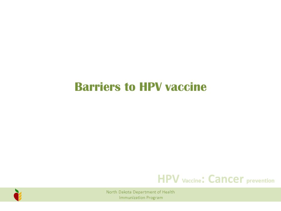 Barriers to HPV vaccine