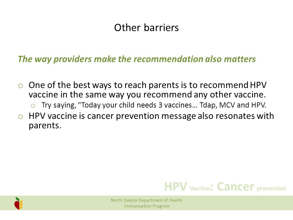 Other barriers The way providers make the recommendation also matters