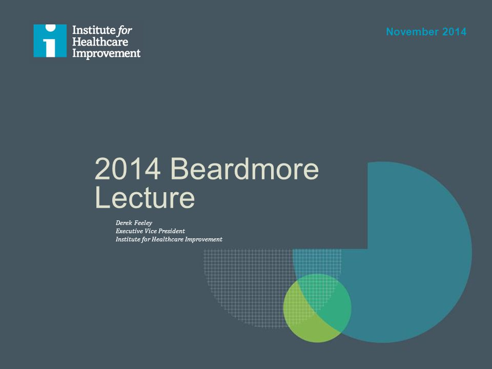 2014 Beardmore Lecture November 2014 Derek Feeley