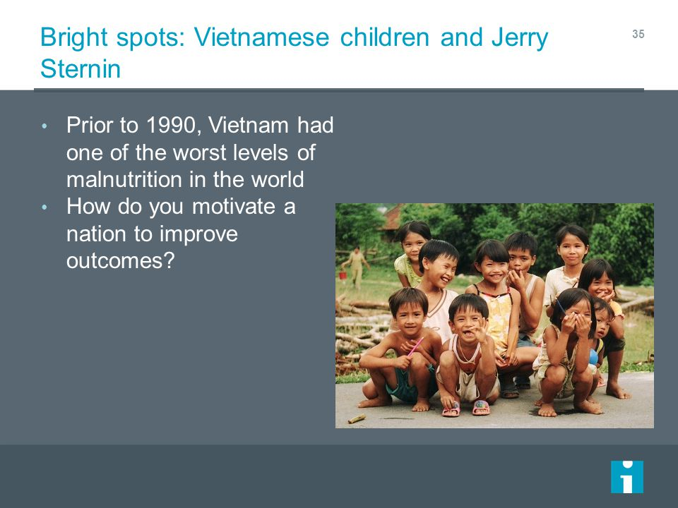 Bright spots: Vietnamese children and Jerry Sternin