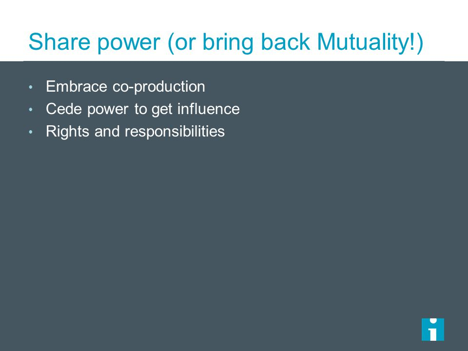 Share power (or bring back Mutuality!)