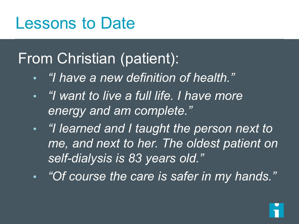Lessons to Date From Christian (patient):