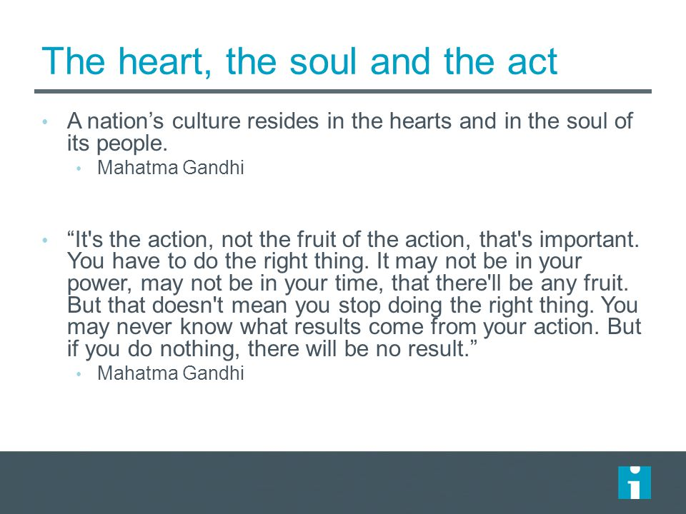 The heart, the soul and the act