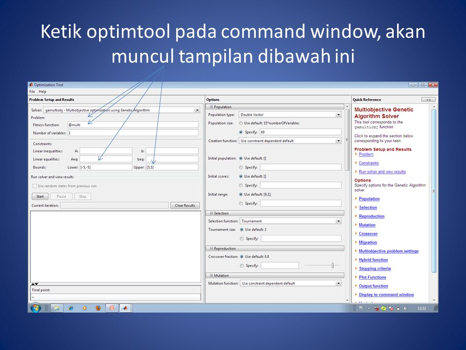 Ketik optimtool pada command window, akan muncul tampilan dibawah ini