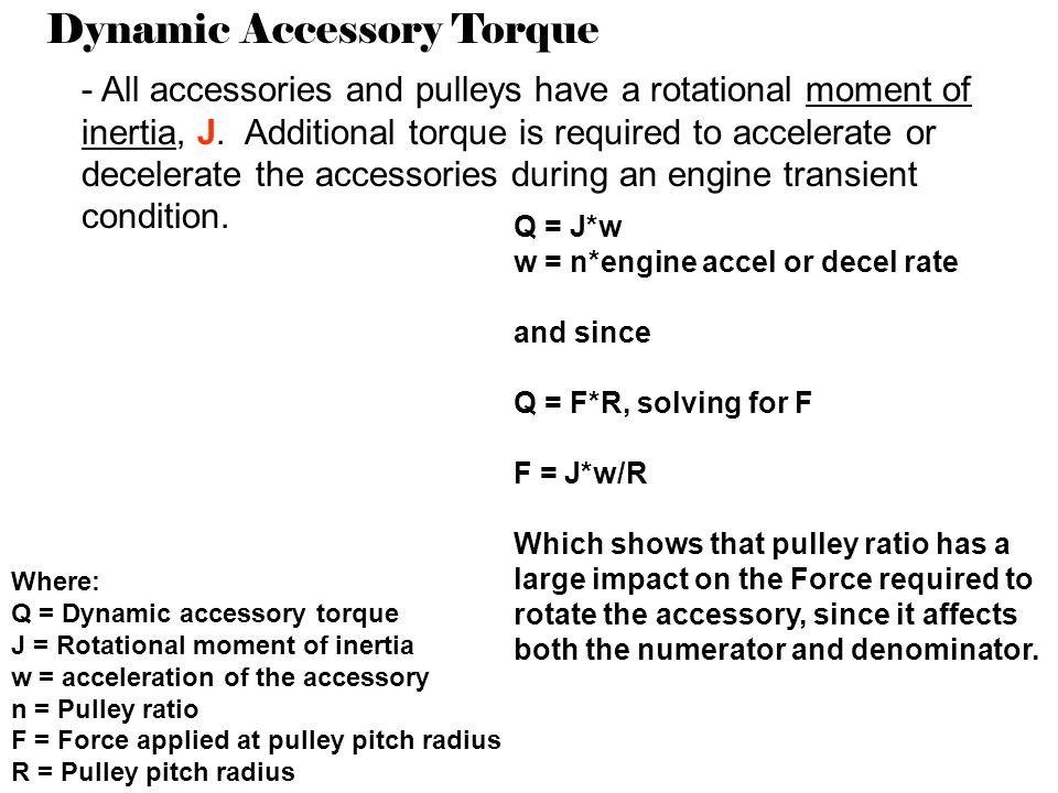 Dynamic Accessory Torque