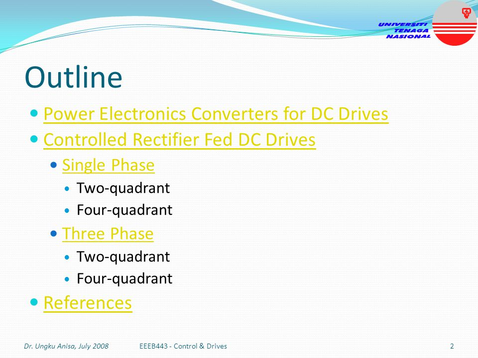 Outline Power Electronics Converters for DC Drives