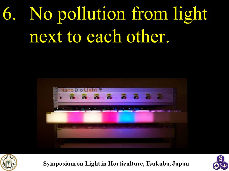 No pollution from light next to each other.