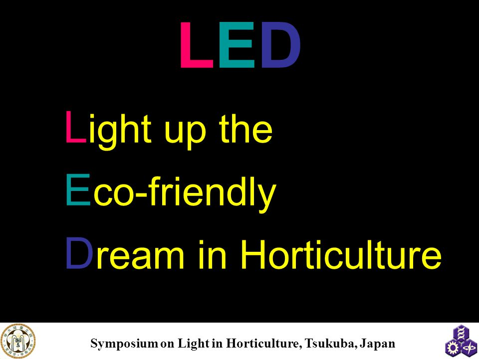 LED Light up the Eco-friendly Dream in Horticulture