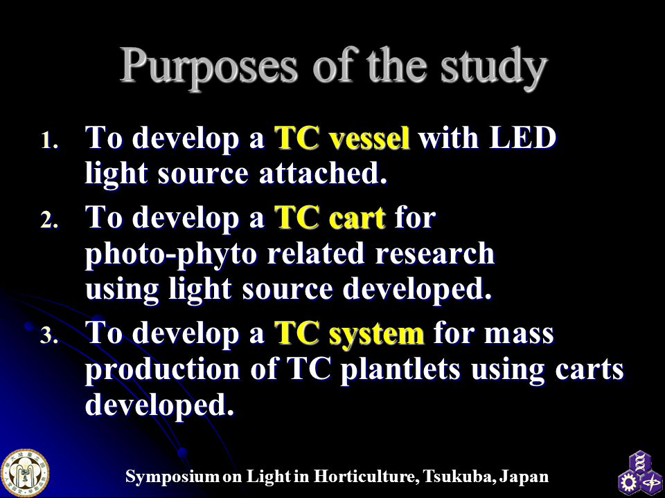 Purposes of the study To develop a TC vessel with LED light source attached.