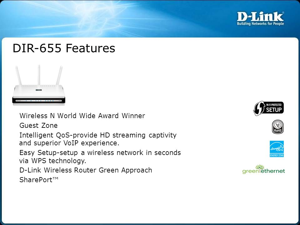 DIR-655 Features Wireless N World Wide Award Winner Guest Zone