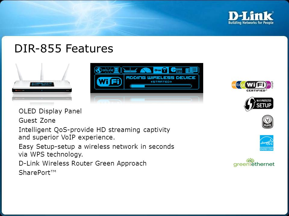 DIR-855 Features OLED Display Panel Guest Zone
