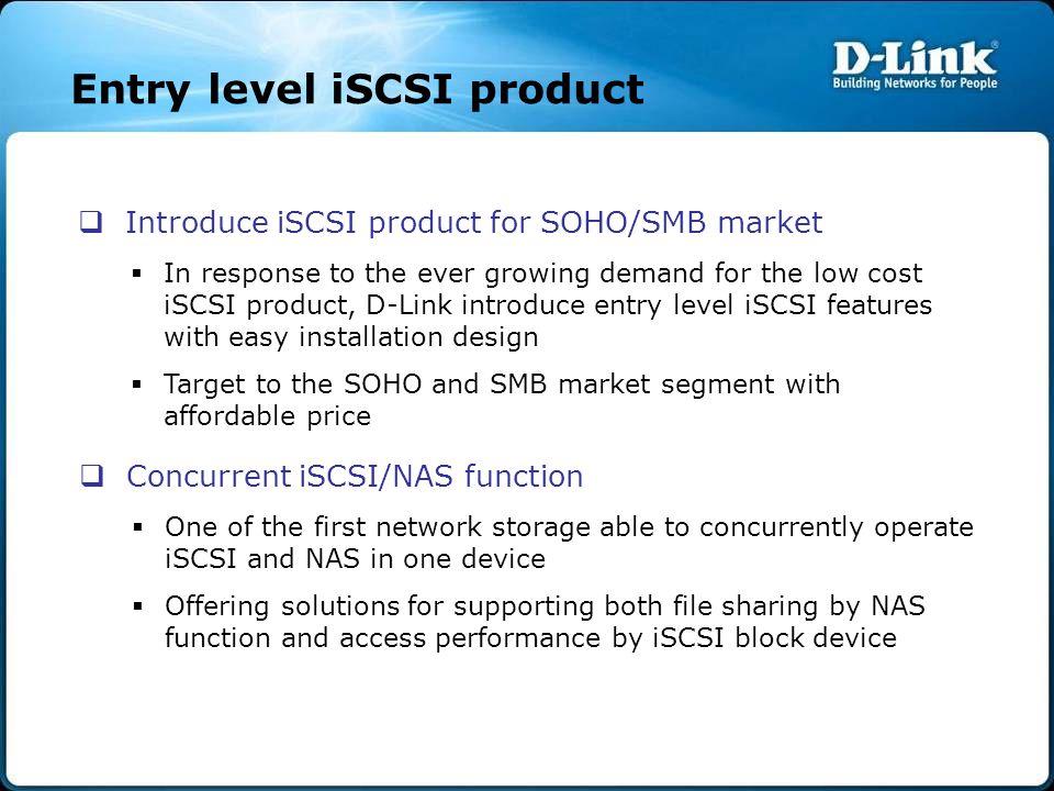 Entry level iSCSI product