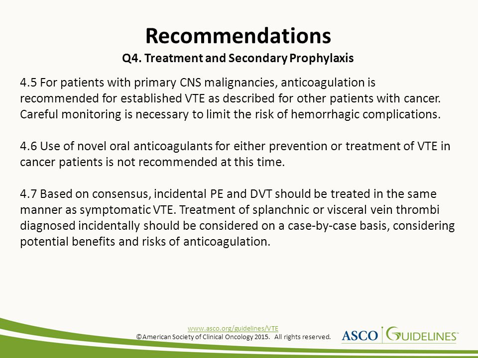Recommendations Q4. Treatment and Secondary Prophylaxis