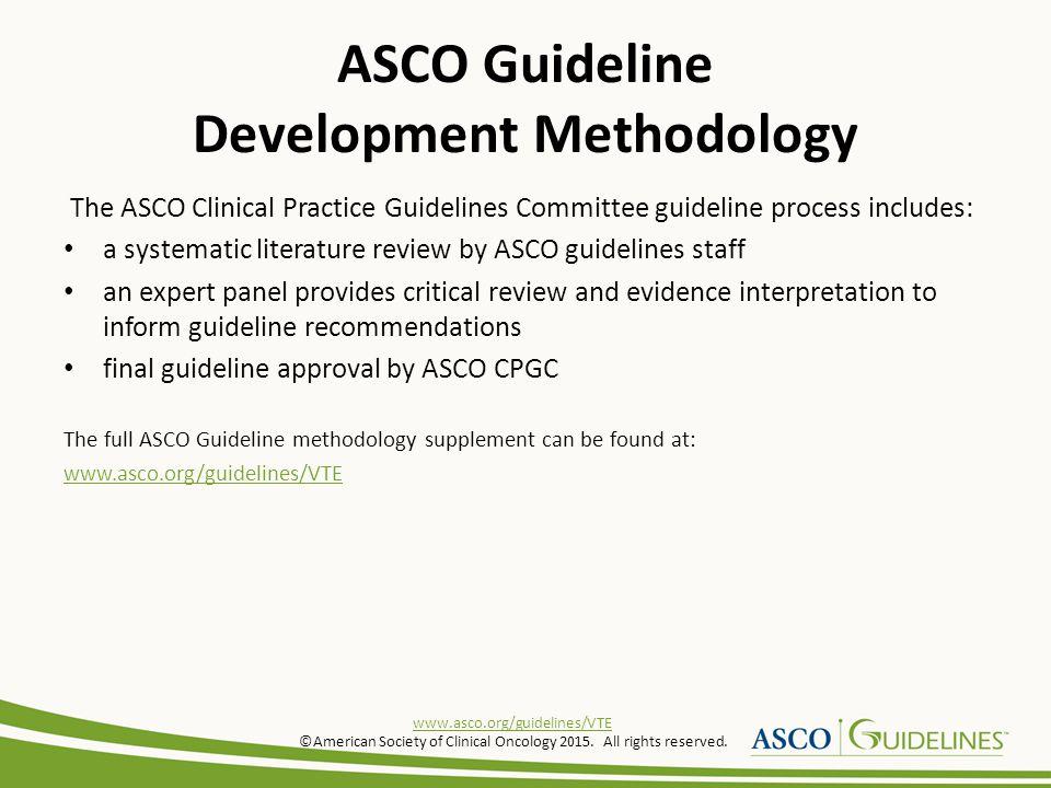 ASCO Guideline Development Methodology