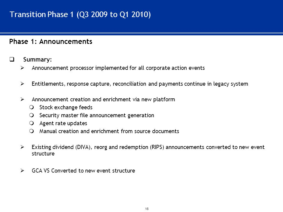 Transition Phase 1 (Q3 2009 to Q1 2010)