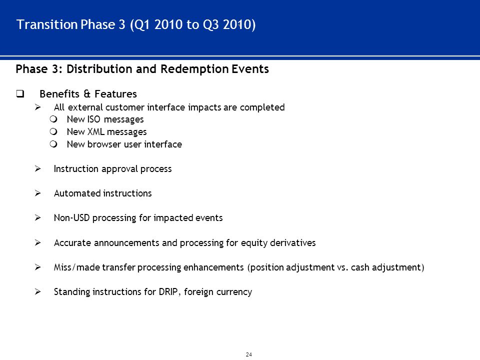 Transition Phase 3 (Q1 2010 to Q3 2010)
