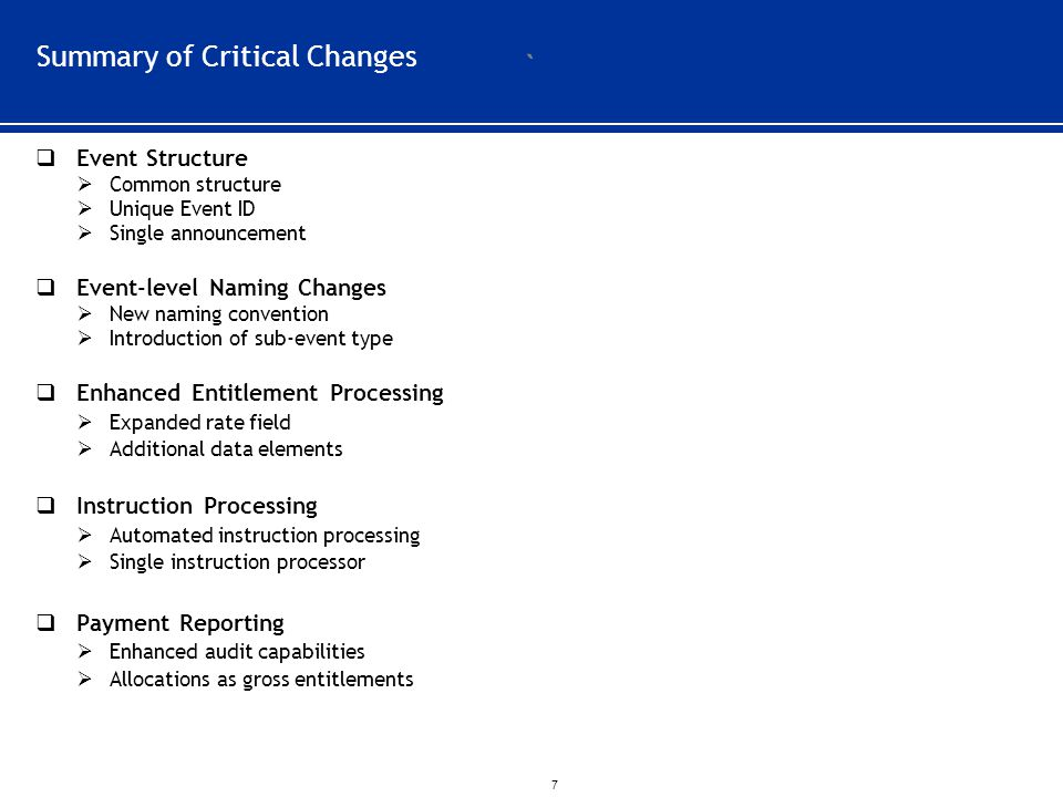 Summary of Critical Changes