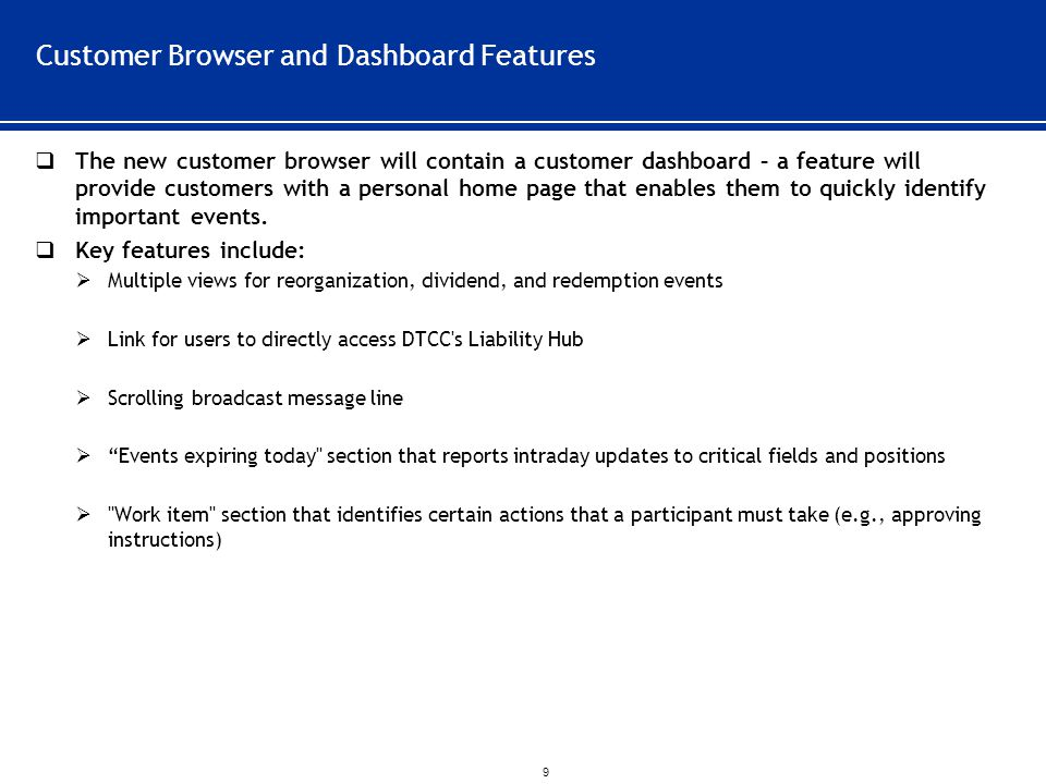 Customer Browser and Dashboard Features