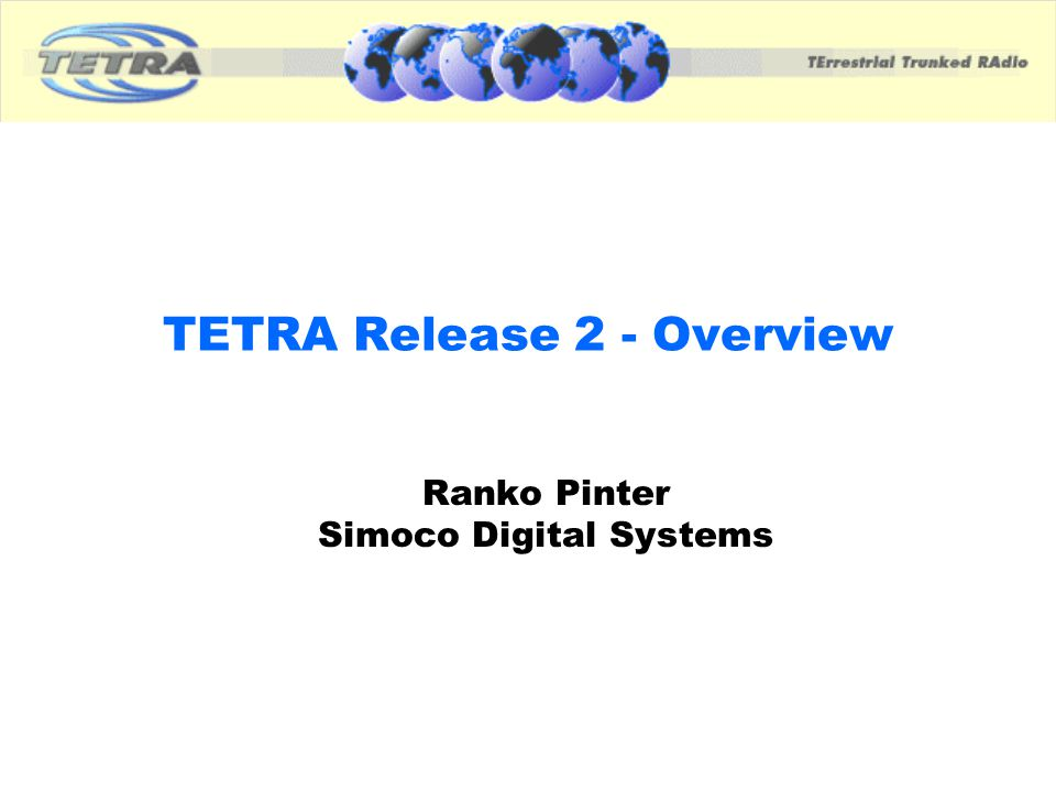 TETRA Release 2 - Overview