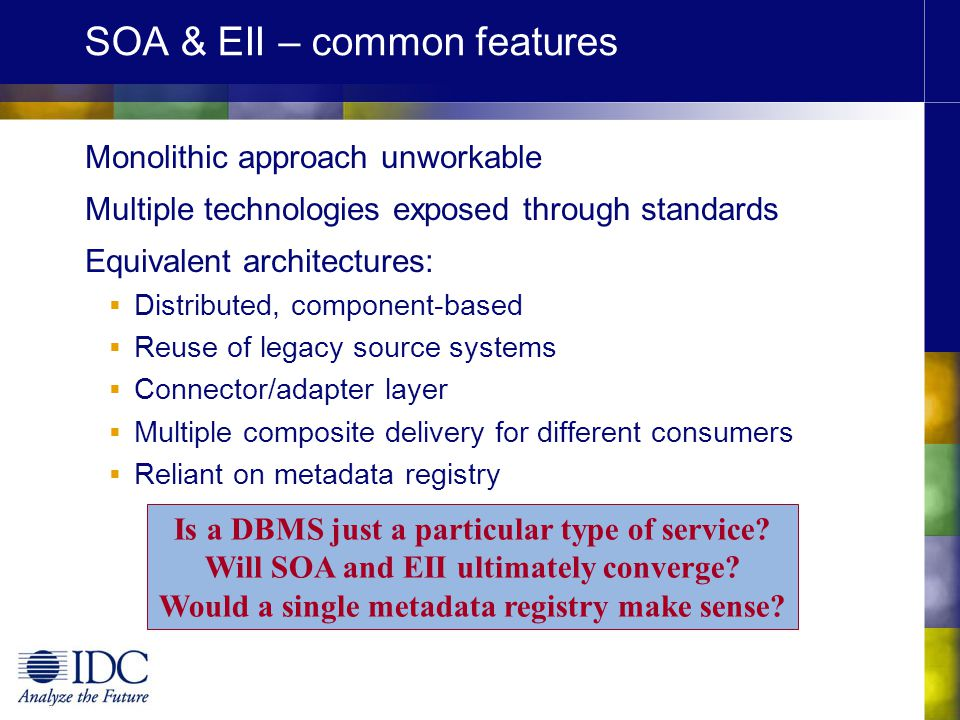 SOA & EII – common features