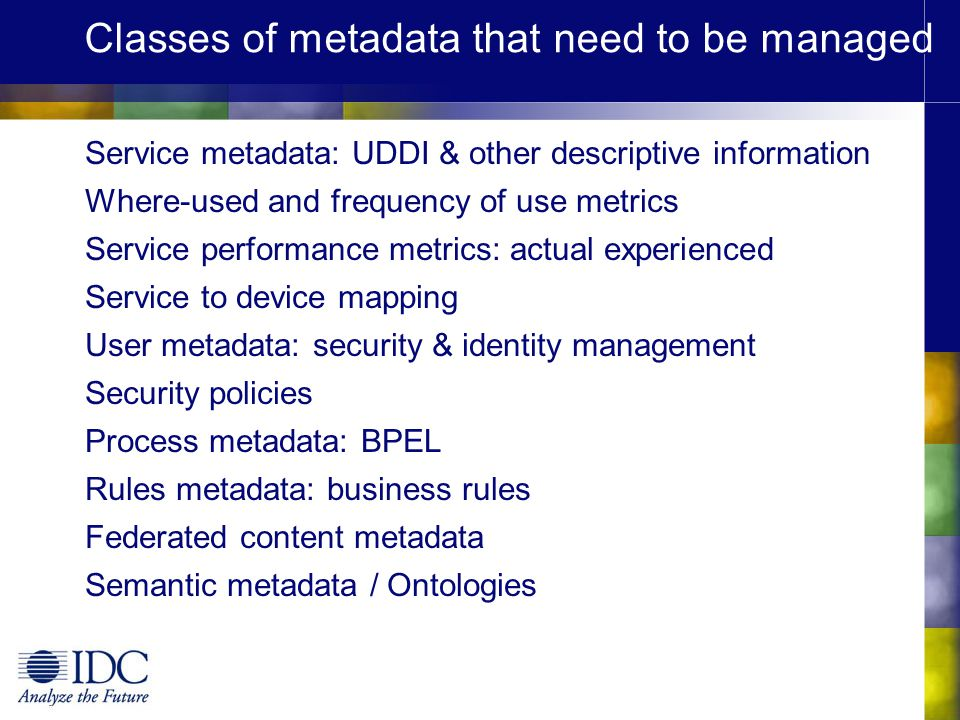 Classes of metadata that need to be managed
