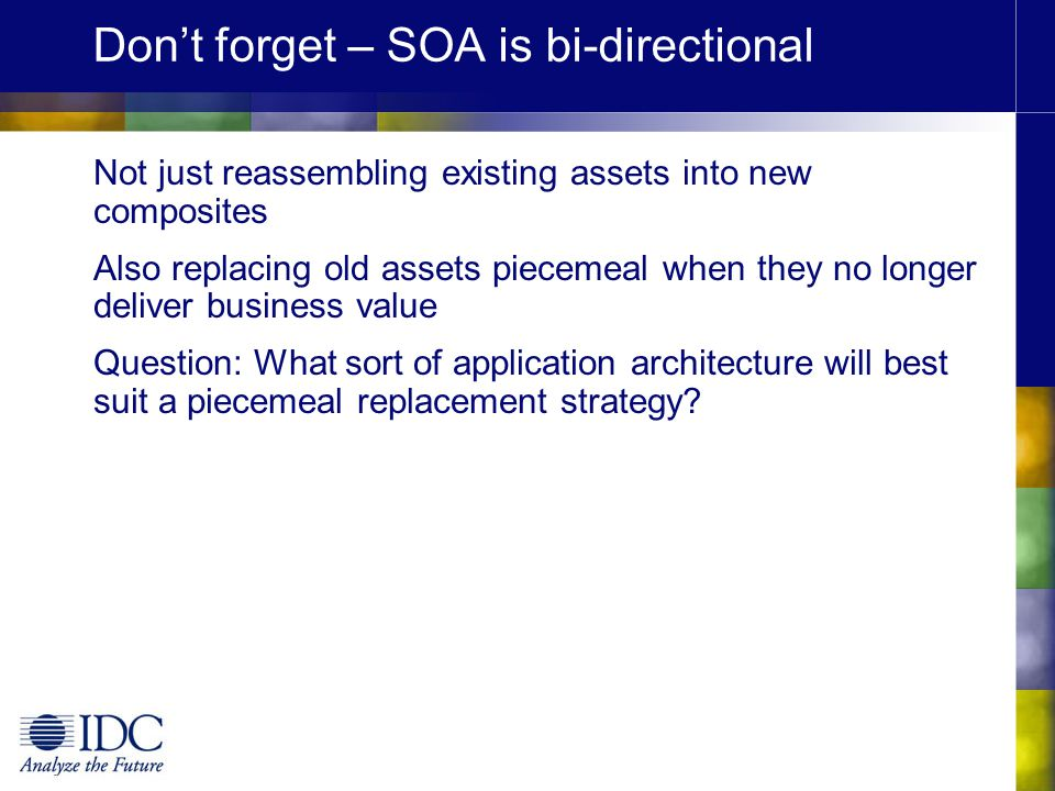 Don't forget – SOA is bi-directional