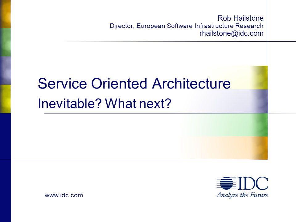 Service Oriented Architecture Inevitable What next