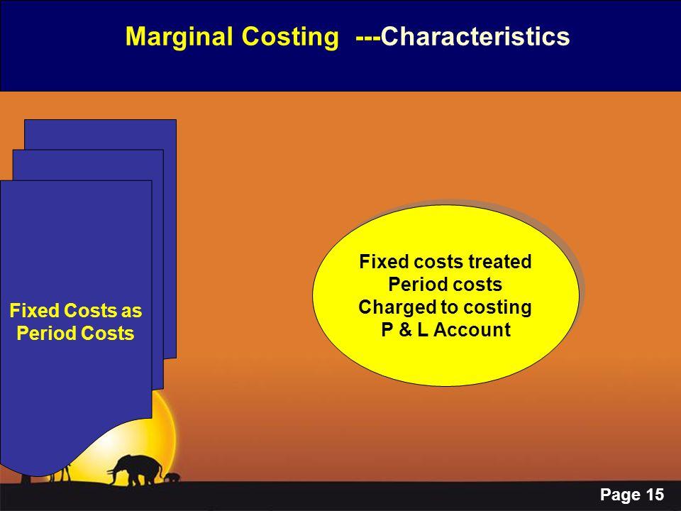 Marginal Costing ---Characteristics