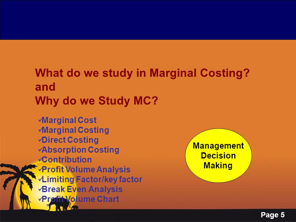 What do we study in Marginal Costing and Why do we Study MC