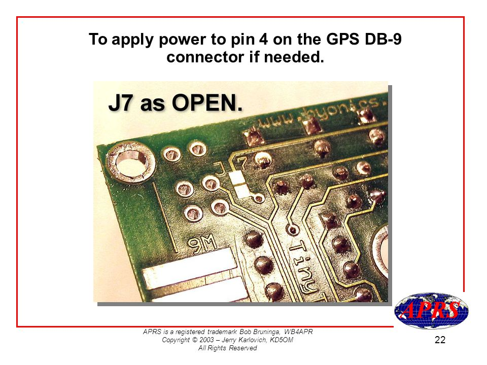 To apply power to pin 4 on the GPS DB-9 connector if needed.