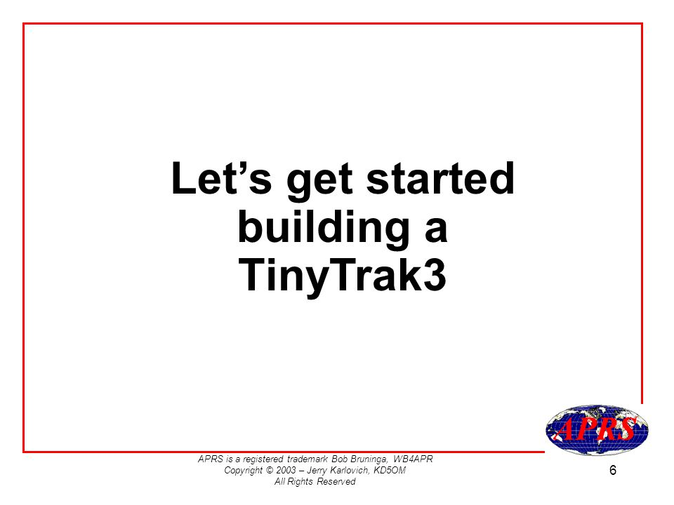 Let's get started building a TinyTrak3