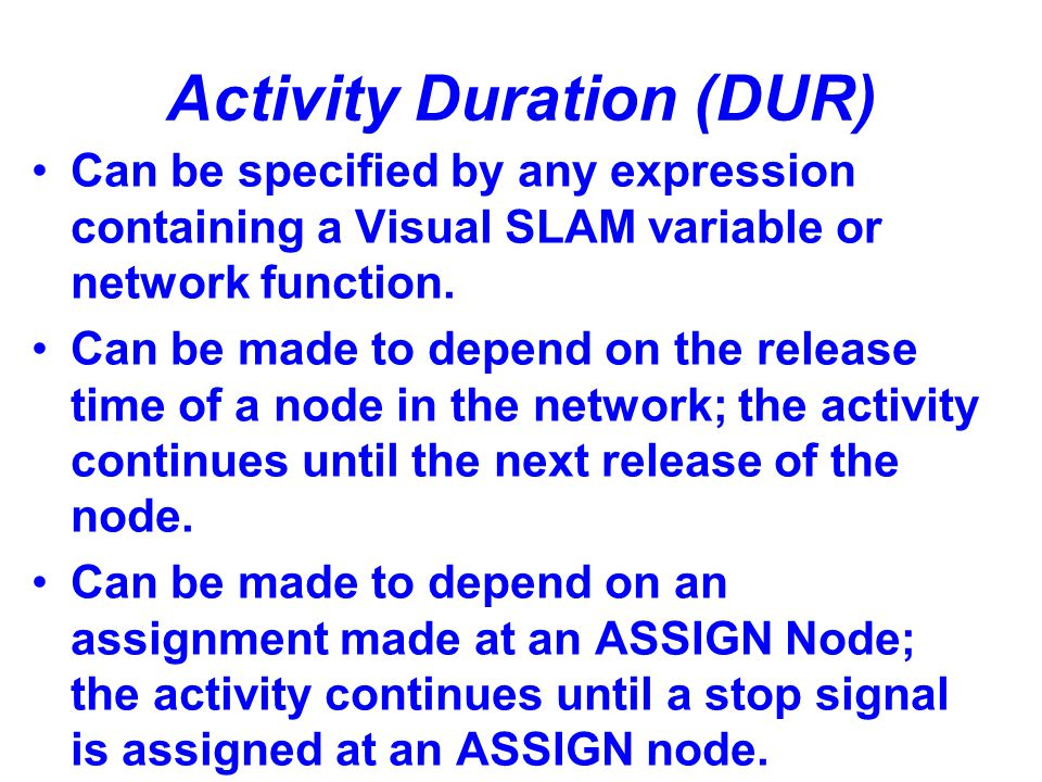 Activity Duration (DUR)