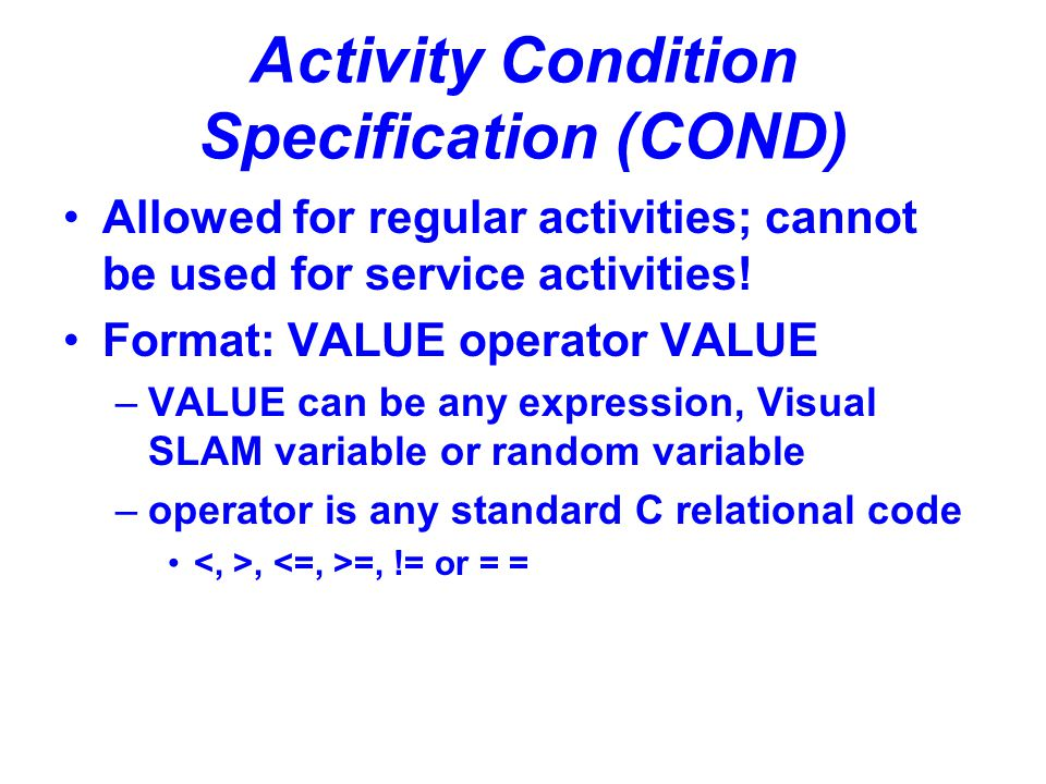 Activity Condition Specification (COND)