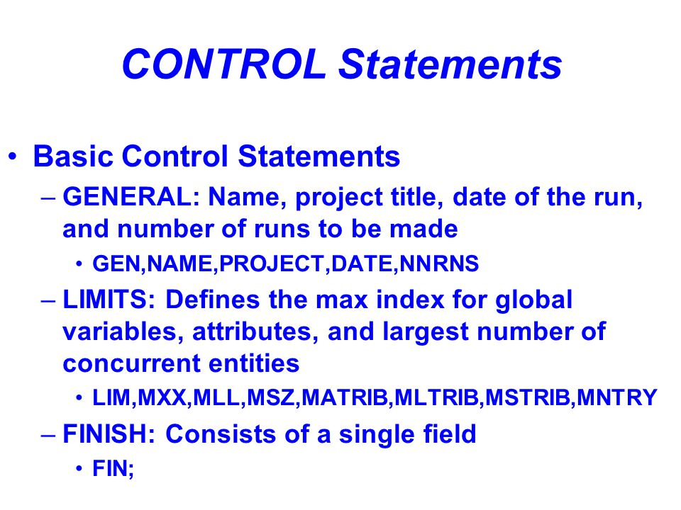 CONTROL Statements Basic Control Statements