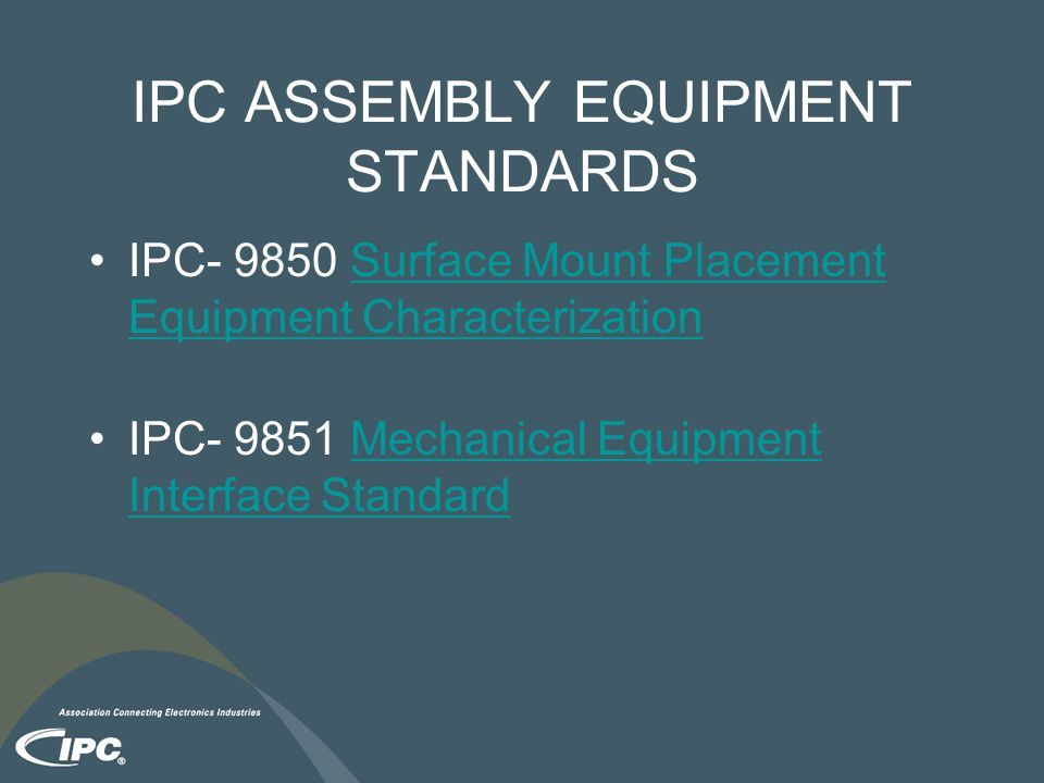 IPC ASSEMBLY EQUIPMENT STANDARDS