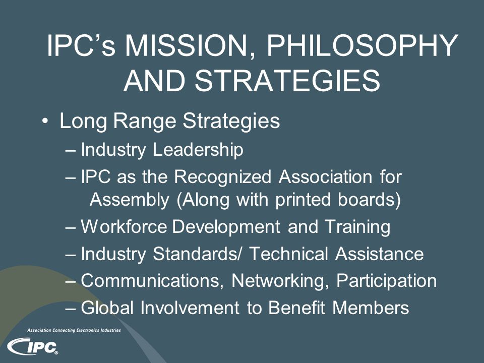 IPC's MISSION, PHILOSOPHY AND STRATEGIES