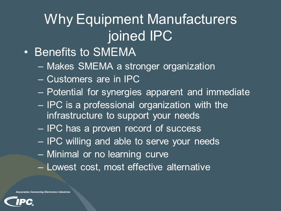 Why Equipment Manufacturers joined IPC