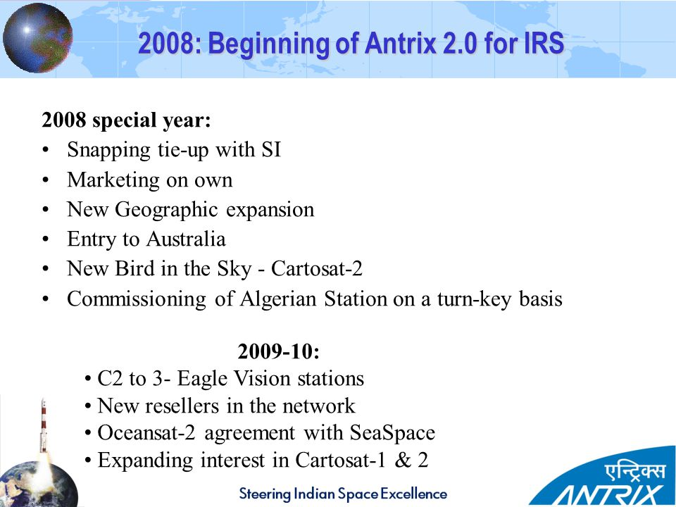 2008: Beginning of Antrix 2.0 for IRS
