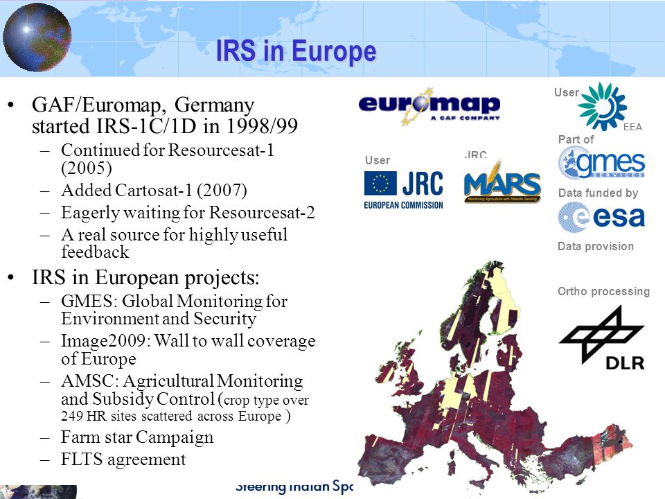 IRS in Europe GAF/Euromap, Germany started IRS-1C/1D in 1998/99