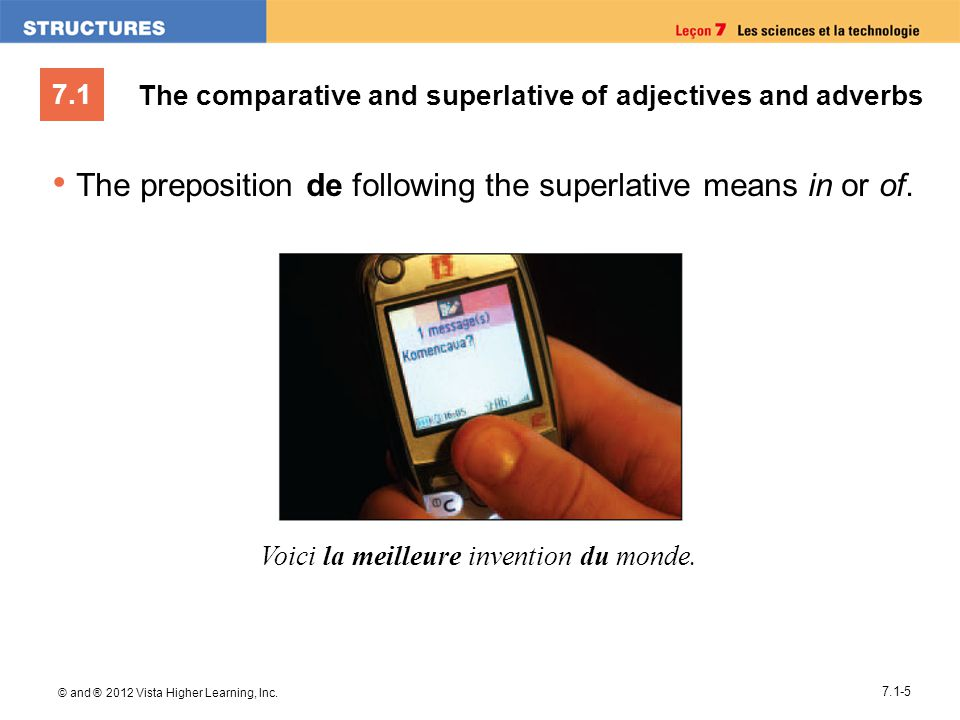 The preposition de following the superlative means in or of.