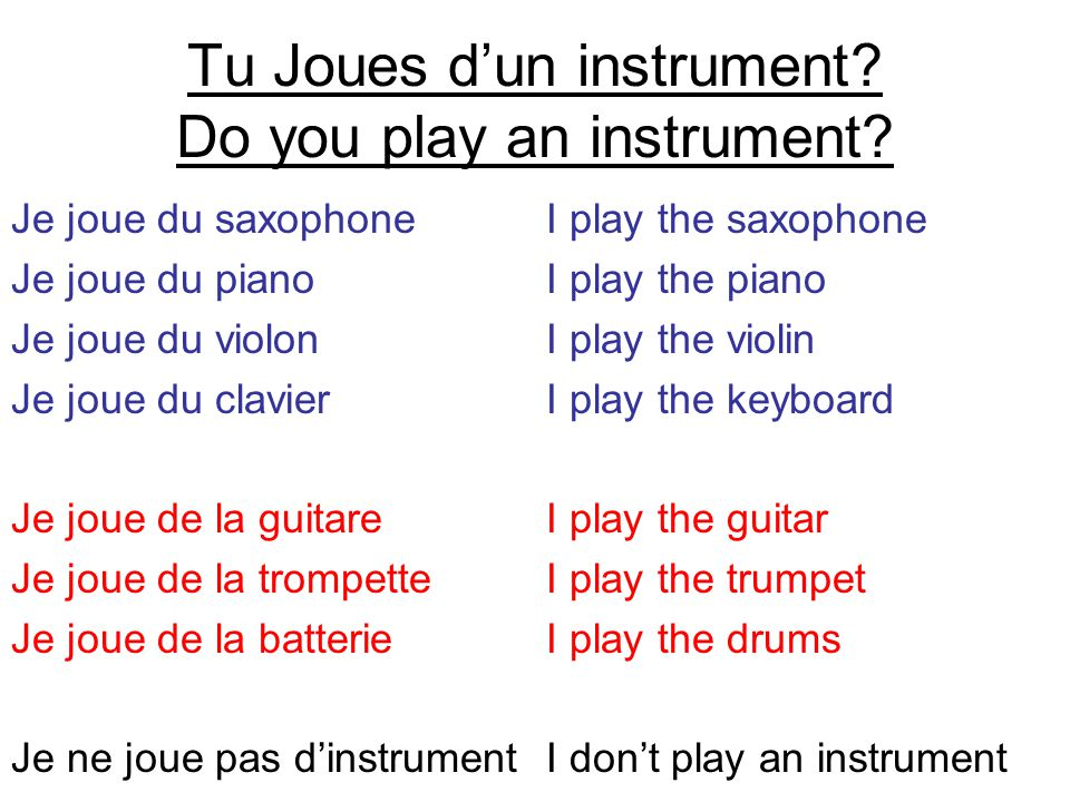 Tu Joues d'un instrument Do you play an instrument