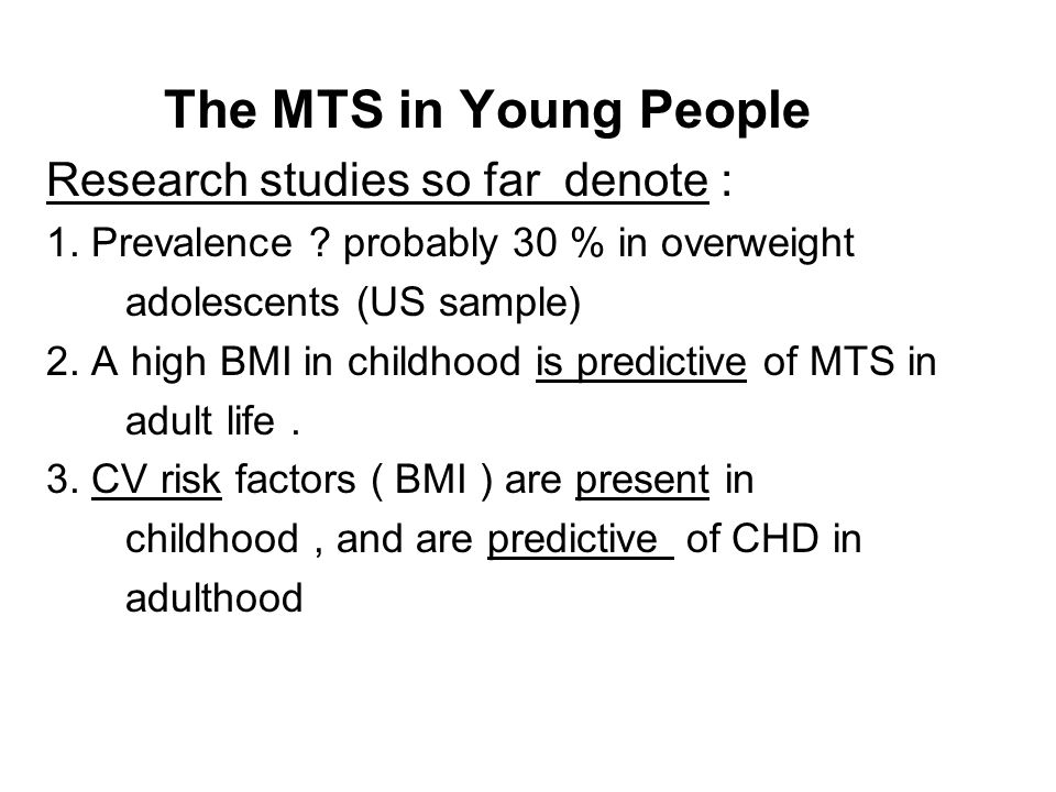 The MTS in Young People Research studies so far denote :