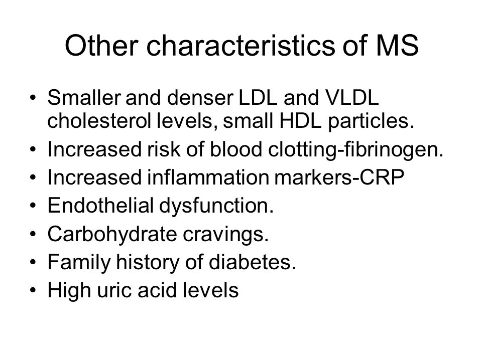 Other characteristics of MS