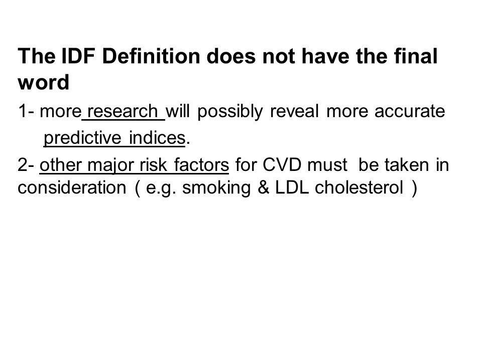 The IDF Definition does not have the final word